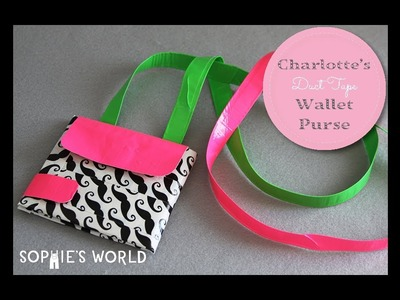 Charlotte's Duct Tape Wallet Purse|Sophie's World