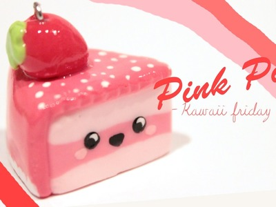 ◕‿‿◕Kawaii Friday 75- Strawberry Pie! -Tutorial in polymer clay