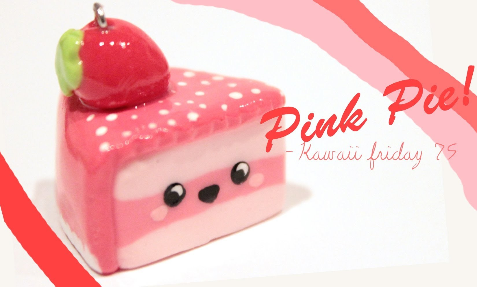 ◕‿‿◕Kawaii Friday 75- Strawberry Pie! -Tutorial in polymer clay