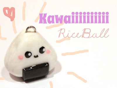 ◕‿‿◕ Rice Ball! Kawaii Friday 67 (Tutorial in Polymer Clay)