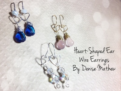 Heart-Shaped Ear Wire Earrings by Denise Mathew
