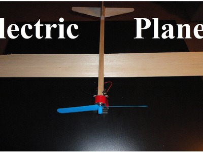 How to Build a Battery Powered Plane (Balsa Wood Airplane)