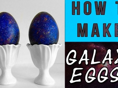 How To Make: GALAXY EGGS (Dragon Eggs)