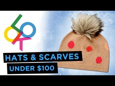 Cool Winter Hats & Scarves: 10 Under $100