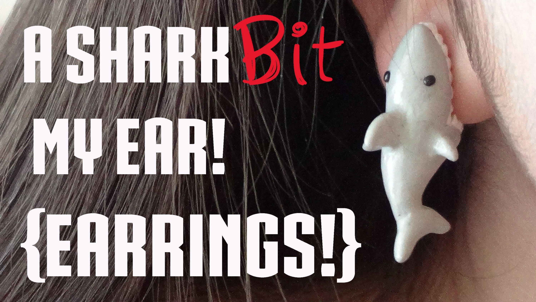 """Shark bit my ear!"" EARRINGS! {Polymer Clay Tutorial}"