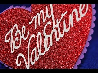 Valentine Card #1 with the Cricut Explore