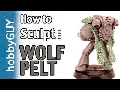 HobbyGUY #08: How to Sculpt Wolf Pelt (Body.Head) - Tutorial