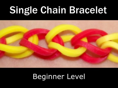 How to make a Rubber Band Single Chain Bracelet - Easy Level