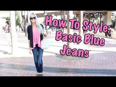 How to Style Basic Blue Jeans (Collab with NikkiPhillippi)