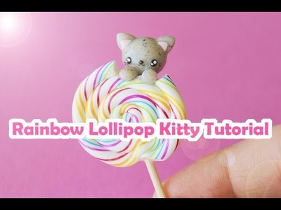 Rainbow Lollipop Kitty │ Polymer Clay Tutorial