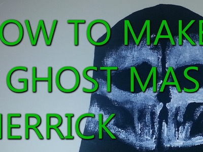 CoD Ghosts: How To Make A Ghosts Mask - MERRICK Ghost Mask Tutorial