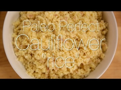 How to Make Cauliflower Rice | Get the Dish