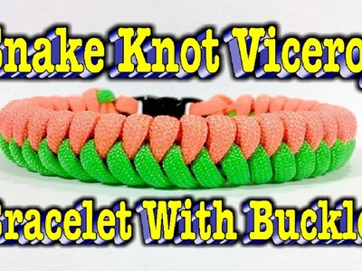 Paracord How to Make a Snake Knot Viceroy With (Buckles)