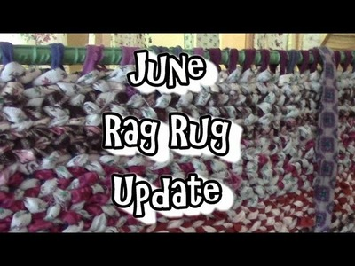 Rag Rug Update For June