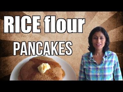 Rice Flour Pancakes - A SUPER Gluten Free Vegan Breakfast Idea!