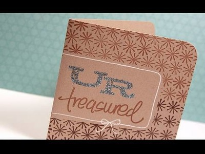 UR Treasured - Make a Card Monday #80