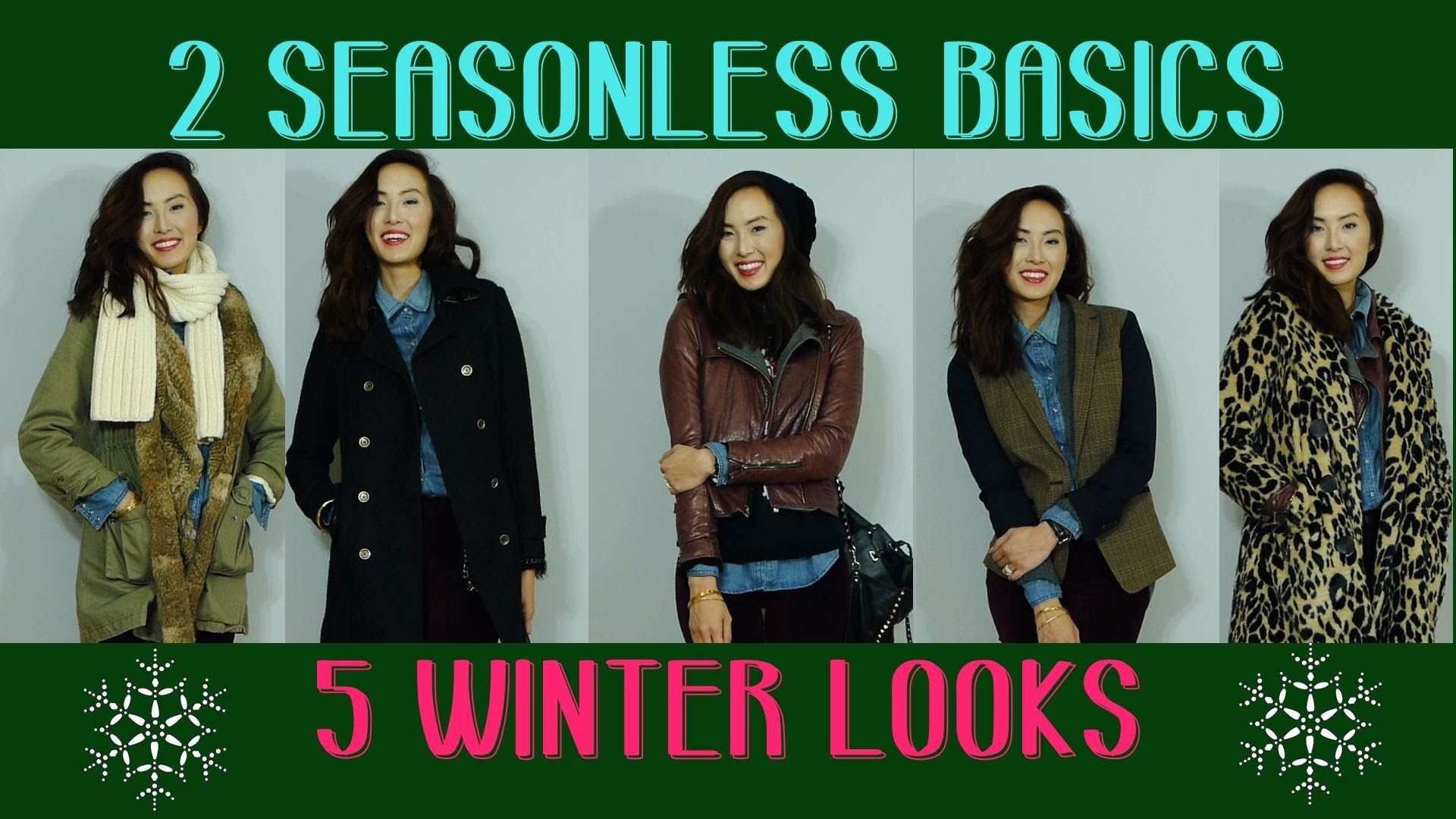 2 Seasonless Basics, 5 Winter Looks