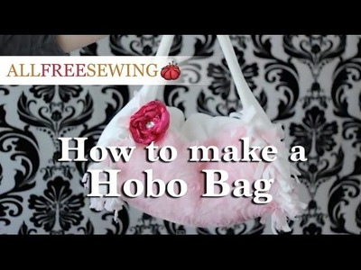 How to Make a Hobo Bag