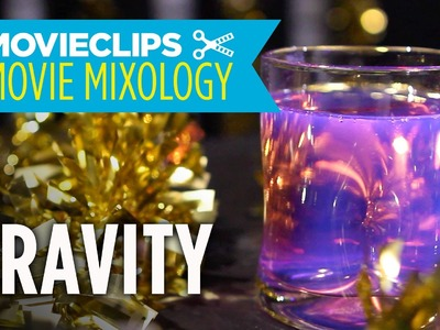 "Movie Mixology: Oscar Edition (2014) - How To Make A Gravity ""Anti-Gravity Cocktail"""