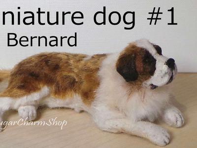 Polymer Clay Tutorial; Dog #1; Saint Bernard - Miniature Dog