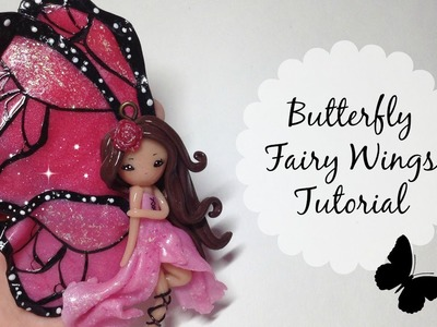 TUTORIAL: Polymer Clay Butterfly Fairy Wings