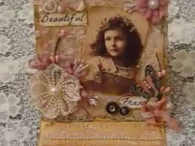 Beautiful Vintage Card Share n 1st Flower TUTORIAL!!! Prt 1 woohooo