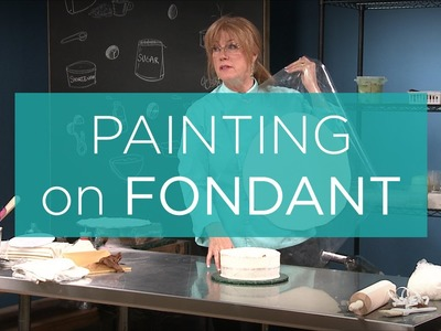 Cake Decorating: Painting on Fondant