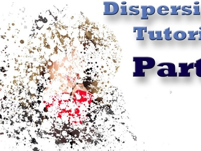 Photoshop Elements 10, 11 Dispersion Part 2 Photoshop Elements Tutorial