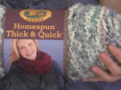 Get to Know Homespun Thick & Quick Yarn