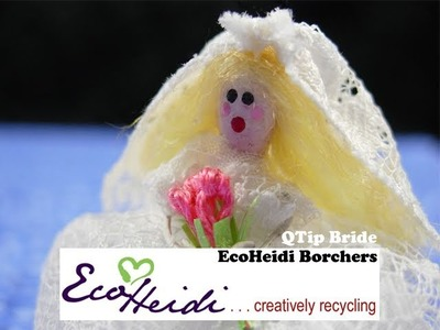 How to Make a Mini Doll from QTips by EcoHeidi Borchers