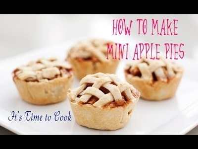 ✿ How to make Mini Apple Pies | Super Easy recipe | It's Time to Cook
