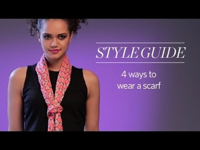 How to wear a scarf in 4 different styles - Women's Style Guide