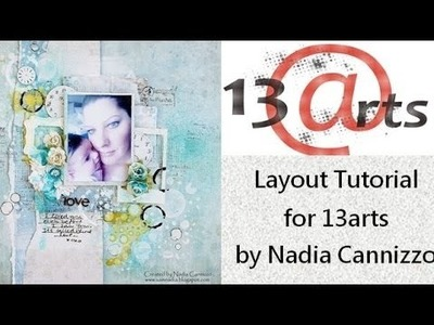 Mixed Media layout by Nadia Cannizzo for 13arts