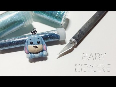 Tutorial : Polymer Clay Baby Eeyore