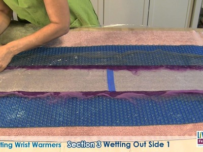 Wet Felting Wrist Warmers Part 1 - Free Tutorial