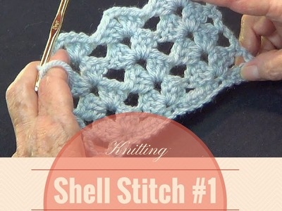 Crochet Shell Stitch #1 | Open Shell Lace Stitch Pattern