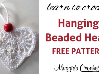 Hanging Beaded Heart Free Crochet Pattern - Right Handed