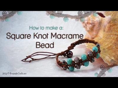 How To Make Square Knot Macrame Bead Bracelet