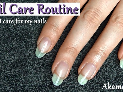 Nail Care Routine - How I grow my nails long