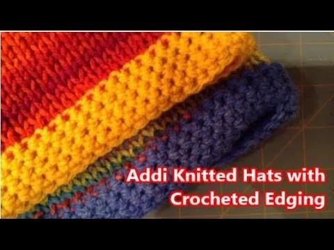 Tutorial: Addi Express- How to Add a Crochet Edging