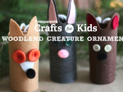 Woodland Creature Ornaments | Holiday Crafts for Kids | PBS Parents