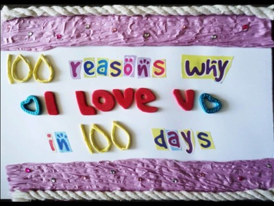 100 reasons why I LOVE YOU in 100 days