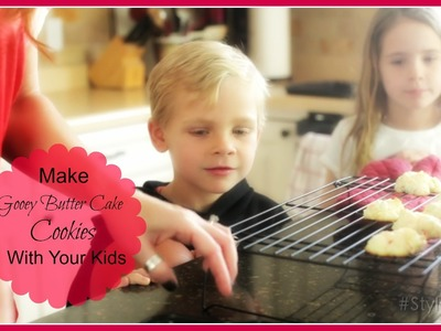 Easy Fun Baking With Kids: How to Make Gooey Butter Cake Cookies