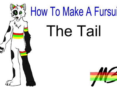 How To Make a Fursuit Tutorial- The Tail