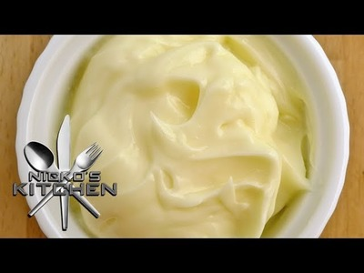 HOW TO MAKE MAYONNAISE - VIDEO RECIPE