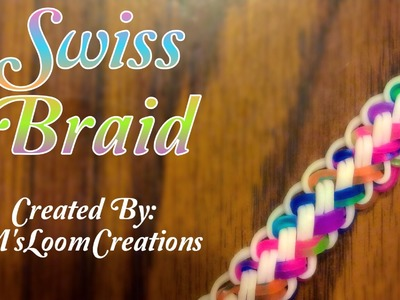 NEW Swiss Braid Rainbow Loom Bracelet Tutorial | How To