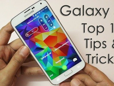 Samsung Galaxy S5 - Top 10 Tips & Tricks