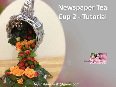 D.I.Y - Newspaper Tea Cup 2   tutorial