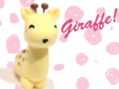 ◕‿◕Giraffe! Kawaii Friday 92 - Tutorial in Polymer clay!