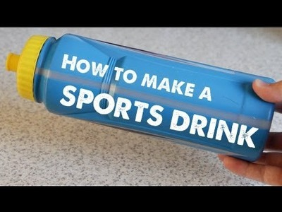 How to make a SPORTS DRINK